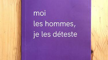 Het beruchte Franse boek 'ik haat mannen'